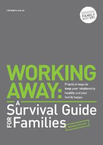 Working Away: A Survival Guide for Families