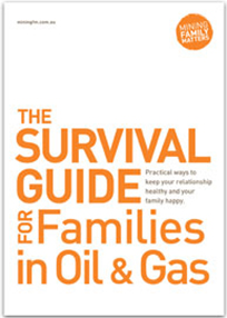 The Survival Guide for Families in Oil & Gas