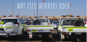 Why FIFO workers ROCK!